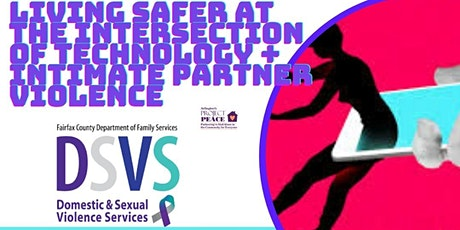 Living Safer at the Intersection of Technology & Intimate Partner Violence tickets