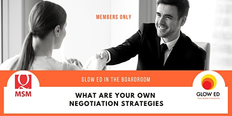 Glow Ed in the Board Room: what are your own negotiation strategies? tickets