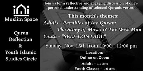 Quran Reflection & Youth Islamic Study Circle (Nov '20) tickets
