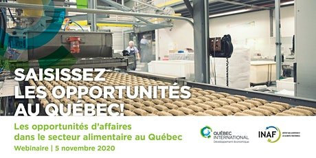Les opportunités d'affaires dans le secteur alimentaire au Québec billets