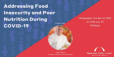 Addressing Food Insecurity and Poor Nutrition During COVID-19 tickets