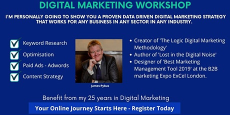 Digital Marketing Workshop - A Proven Digital Marketing Strategy tickets