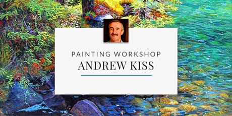 Painting Workshop with Artist Andrew Kiss tickets