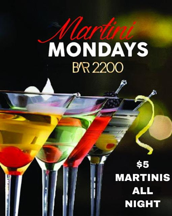 Free Hookah on Mondays at Bar 2200 | $5 Martinis | Happy Hour | Turkey Legs image