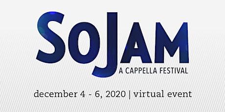 Virtual Event: SoJam A Cappella Festival 2020 tickets