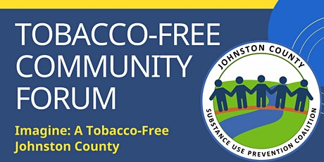 Johnston County Tobacco-Free Community Forum tickets