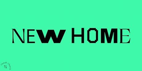 Inauguración New Home tickets