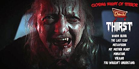 Screamfest Drive-In - Thirst LA Premiere + Blood Curdling Short Films tickets