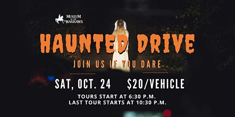Haunted Drive through the Museum Grounds tickets