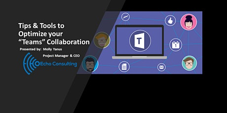 """Webinar: Tips & Tools to Optimize your """"Teams"""" Collaboration tickets"""