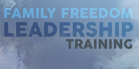 Family Freedom Leadership Training tickets