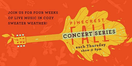 Pinecrest Fall Concert Series- Disco Inferno tickets
