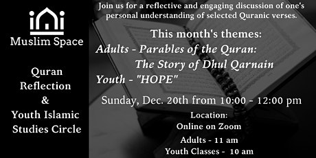 Quran Reflection & Youth Islamic Study Circle (Dec '20) tickets