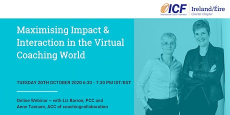 Maximising Impact & Interaction in the Virtual Coaching World tickets