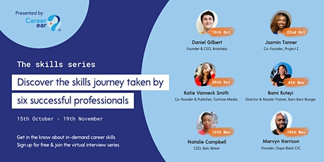 The Skills Series Interviews with CareerEar Founder & Special Guests tickets