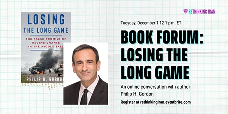 Book Forum: Losing the Long Game by Phillip Gordon tickets