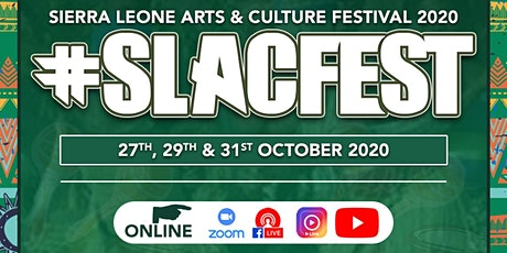 Sierra Leone Arts & Culture festival 2020 - #SLACfest Main Events tickets