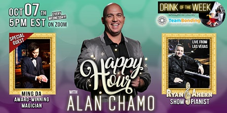 Happy Hour with Alan Chamo  | featuring Magician Ming Da - 10/07/2020 tickets