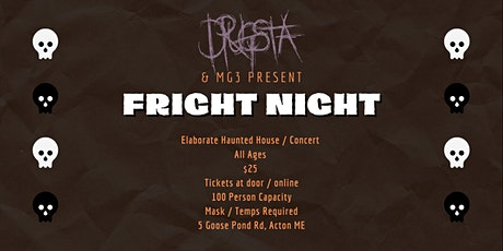 Drugsta & MG3 Present: Fright Night (Haunted House / Concert) tickets