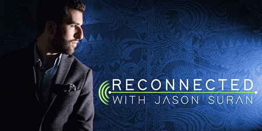 RECONNECTED: A Virtual Experience with Mentalist Jason Suran