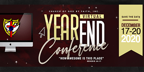 Church of God by Faith, Inc. 2020 Year-end  Virtual Conference tickets