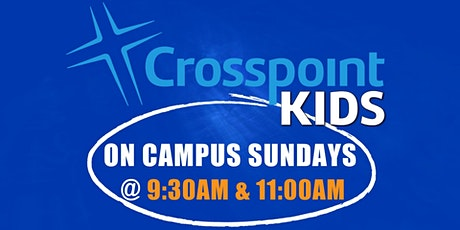 Crosspoint Kids on Campus Sundays  (10/25 @9:30) tickets