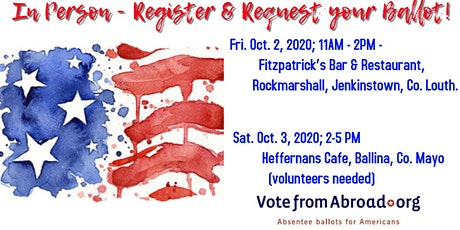 US Citizens in Dundalk & Carlingford - Get Registered & Request Your Ballot tickets