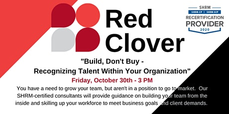 Build, Don't Buy - Recognizing Talent Within Your Organization biglietti