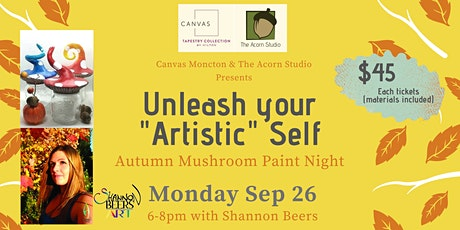 "Unleash Your ""Artistic"" Self - Autumn Mushroom Paint Night tickets"