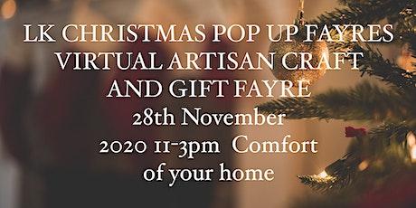 LK Christmas Virtual  Artisan Craft &  Gift Fayre tickets