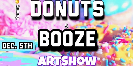 Donuts and Booze Artshow tickets