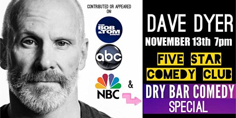 David Dyer Comedy! tickets
