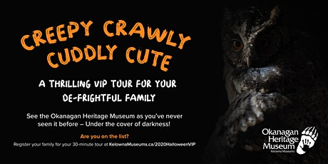 Creepy Crawly Cuddly Cute: A Halloween Tour tickets