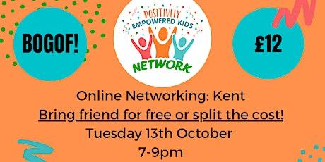 ONLINE KENT Positively Empowered Kids Network October 2020 tickets
