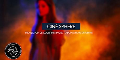 Ciné-Sphère - Projections de court-métrages (spéciale films de genre) billets