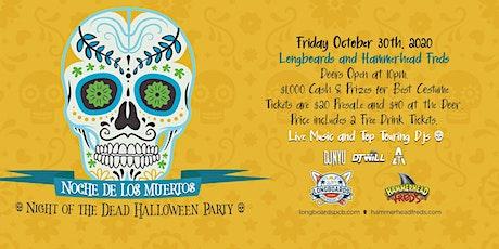 NOCHE DE LOS MUERTOS:  NIGHT OF THE DEAD HALLOWEEN PARTY tickets