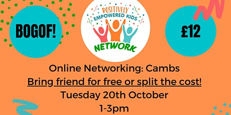 ONLINE CAMBS Positively Empowered Kids Network  October 2020 tickets
