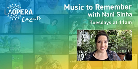 """LA Opera Connects: """"Music to Remember"""" — A Virtual Concert Series tickets"""