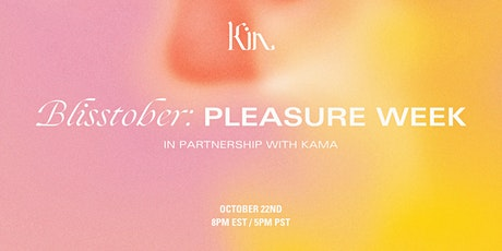 Blisstober Pleasure Week tickets