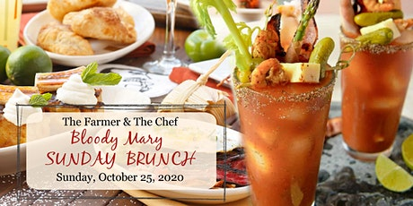 The Farmer & The Chef - BLOODY MARY SUNDAY BRUNCH tickets