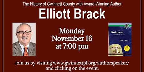 The History of Gwinnett County with Award-Winning Author Elliott Brack tickets