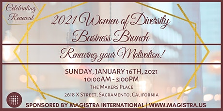 The 2021 Women of Diversity Business Brunch - Sacramento! tickets