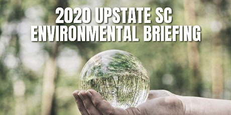 2020 UPSTATE SC ENVIRONMENTAL BRIEFING tickets