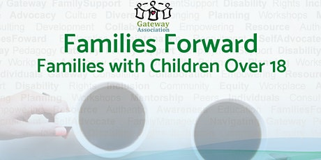 Families Forward - Families with Children Over 18 yrs tickets