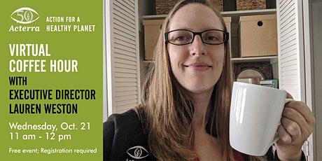 Virtual Coffee Hour with Acterra's Executive Director tickets