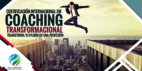 CERTIFICACIÓN INTERNACIONAL EN COACHING TRANSFORMACIONAL tickets