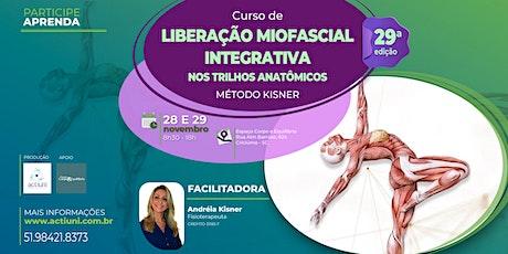 Curso Liberação Miofascial Integrativa Método Kisner - 29ª ed. Criciúma SC ingressos
