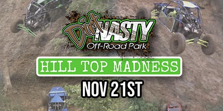 Hill Top Madness at Dirt Nasty Off-Road tickets
