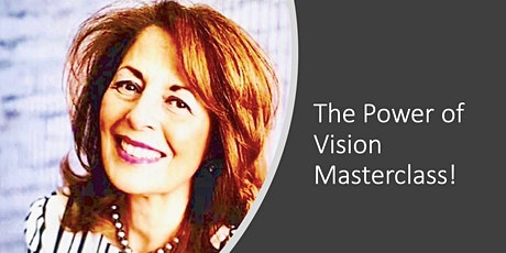 The Power of Vision Masterclass!