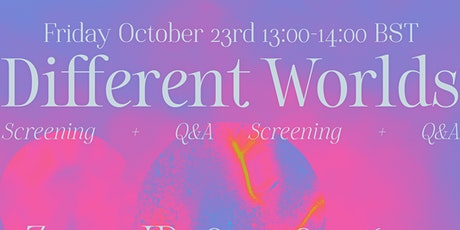 Different Worlds- A Celebration of Graduate Films From the Class of 2020 tickets